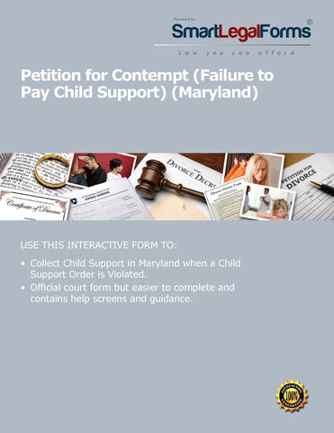 Maryland Petition for Contempt (Failure to Pay Child Support). - SmartLegalForms