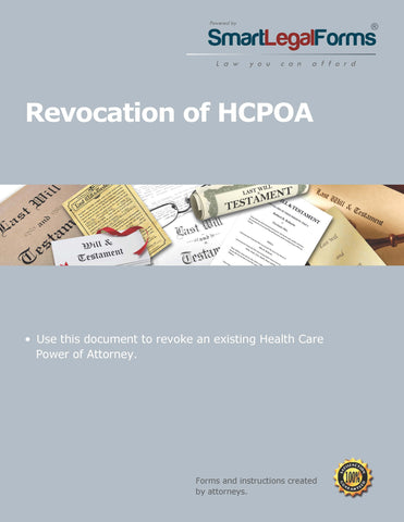 Revocation of Health Care Power of Attorney - SmartLegalForms