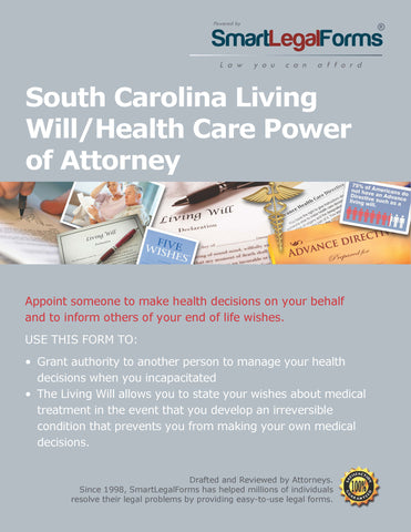 South Carolina Living Will/Health Care Power of Attorney - SmartLegalForms