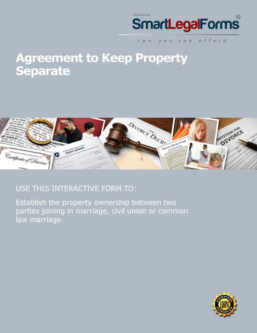 Agreement to Keep Property Separate - SmartLegalForms