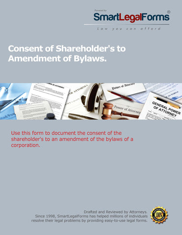 Consent of Shareholder's to Amend the ByLaws - SmartLegalForms