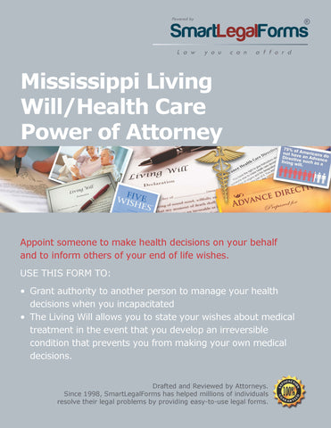 Mississippi Living Will/Health Care Power of Attorney - SmartLegalForms