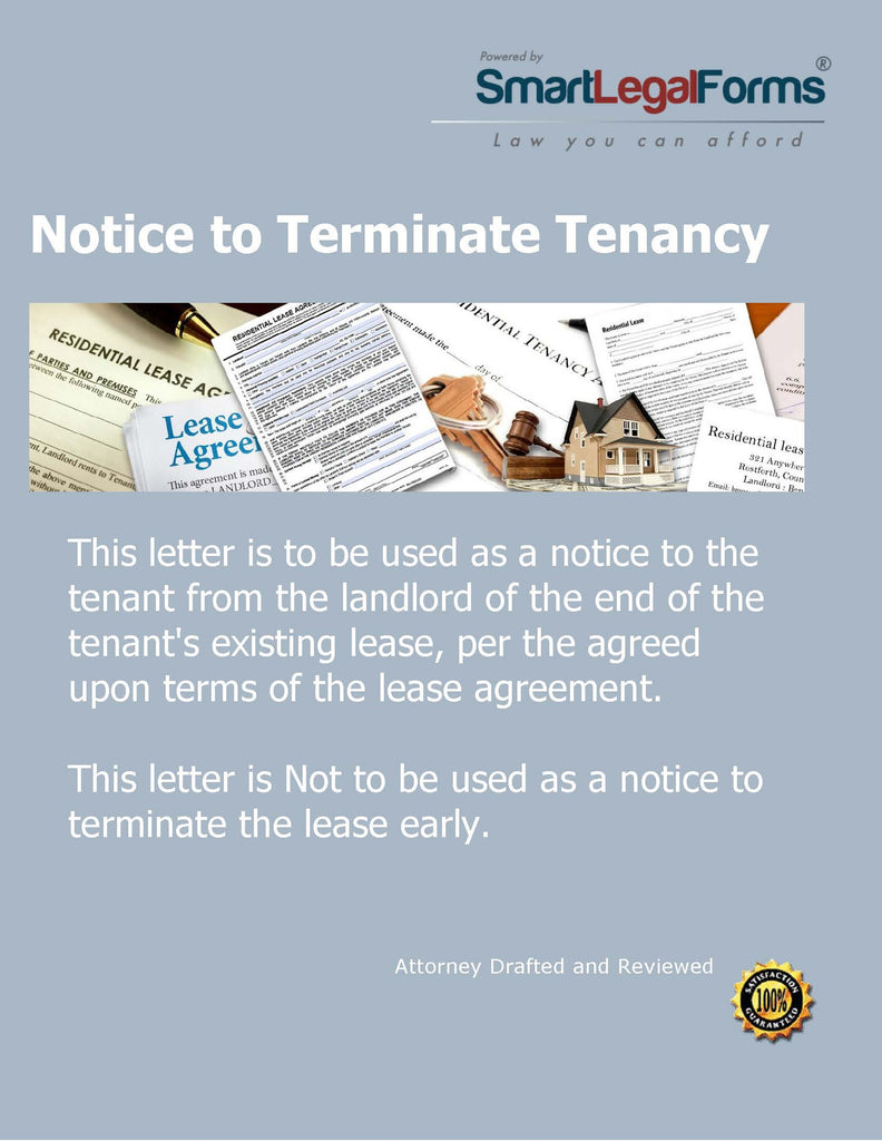 Notice to Terminate Tenancy - SmartLegalForms
