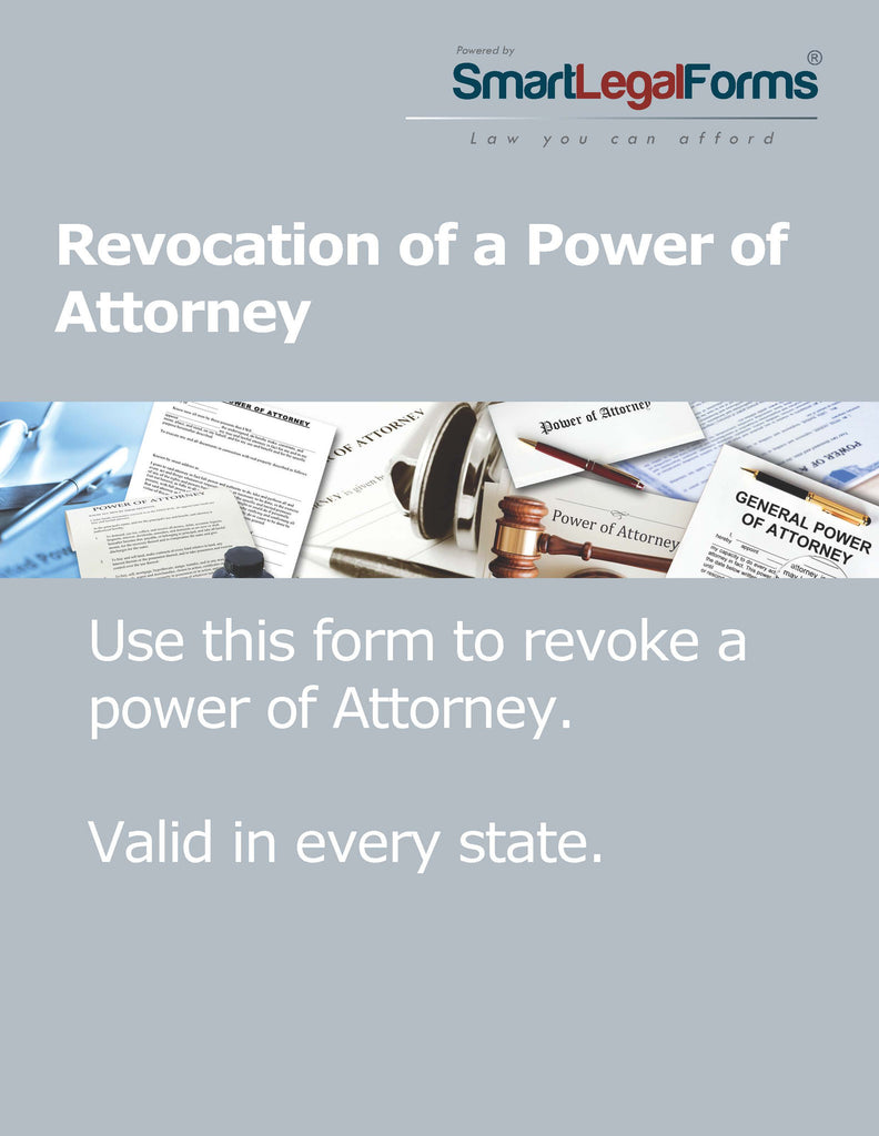 Revocation of a Power of Attorney - SmartLegalForms
