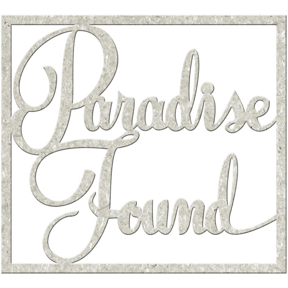 "FabScraps Mother Earth Die-Cut Gray Chipboard Word - Paradise Found 3""X3.3"""