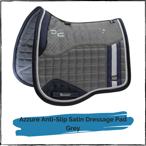 Azzure Anti-Slip Satin Dressage Pad - Grey