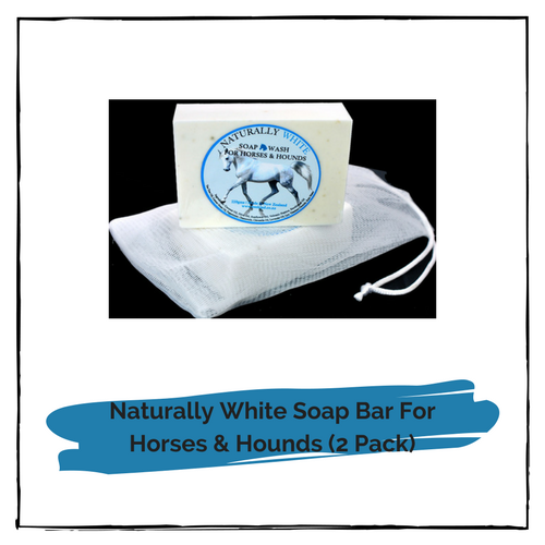 Naturally White Soap Bar for Horses and Hounds With Mesh Drawstring Bag 110g (2 Pack)
