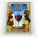 The Joy Of Home Winemaking - Doc's Cellar