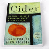 Cider: Making, Using & Enjoying Sweet and Hard Cider - Doc's Cellar