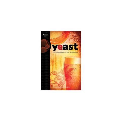 Yeast The Practical Guide to Beer Fermentation - Doc's Cellar