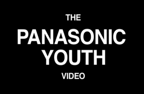 The Panasonic Youth Video