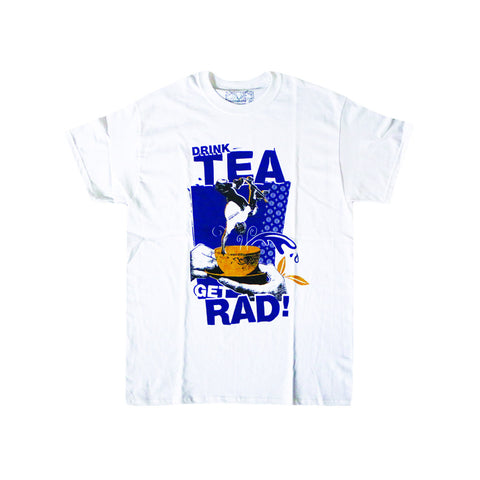 Drink Tea Get Rad Tee (White)