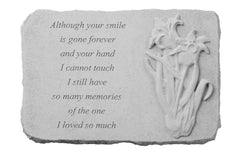 Although your smile…w/ Iris Memorial Garden Stone Décor