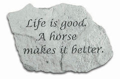 Life Is Good A Horse Is.... Memorial Pet Stone