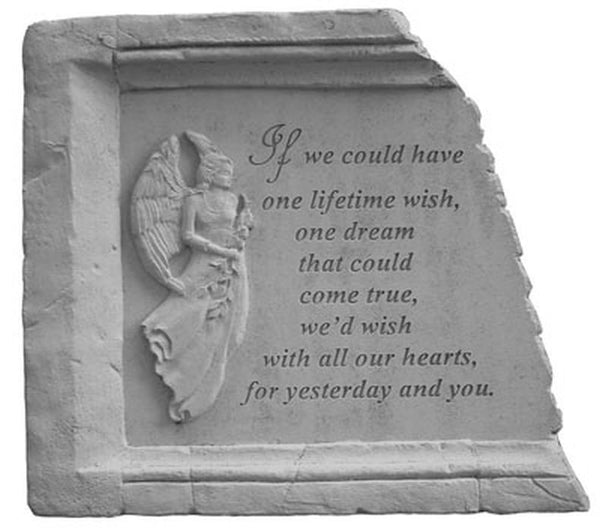 If we could have... Memorial Garden Stone