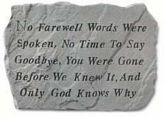 No Farewell Words Were Spoken Memorial Pet Stone