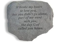 It Broke My Heart To Lose You... Memorial Pet Stone