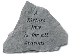 A Sisters Love Is For All Seasons Memorial Garden Stone - xoticbrands