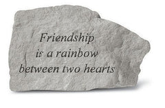 Friendship Is A Rainbow Between... Memorial Garden Stone