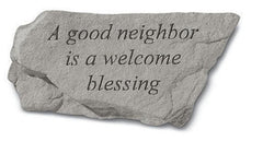 A Good Neighbor Is A Welcome Blessing Memorial Garden Stone - xoticbrands
