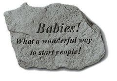 BABIES! What a wonderful way..... Memorial and Inspirational Stone