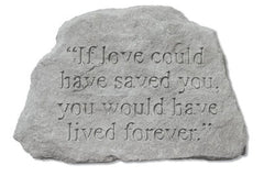If Love Could Have Saved You... Memorial Pet Stone