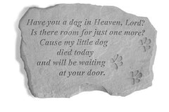 Have You A Dog In Heaven... Memorial Pet Stone