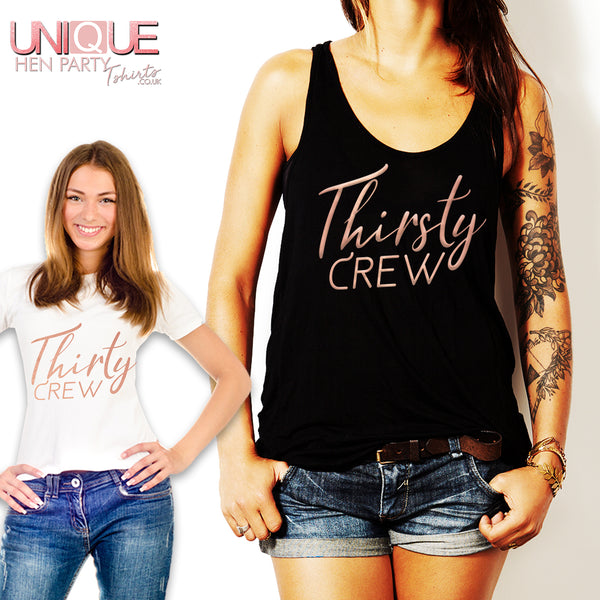 Thirty / Thirsty Crew - Tshirt or Vest