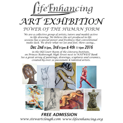 Life Enhancing Art Exhibition - The Power of the Human Form: 2 - 4 December 2016
