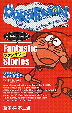 DORAEMON Selection6 Fantastic Stories SHOGAKUKAN ENGLISH COMICS [English]