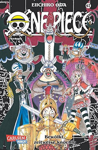 One Piece 47: Bewoelkt, zeitweise knochig [German]