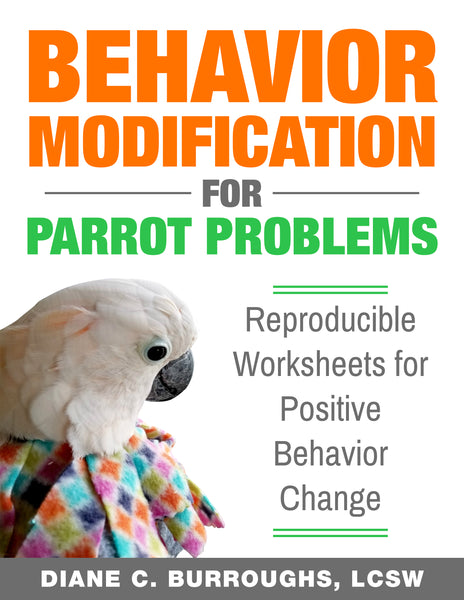 Behavior Modification for Parrot Problems