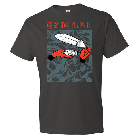 """Go Smudge Yourself"" Short sleeve t-shirt"