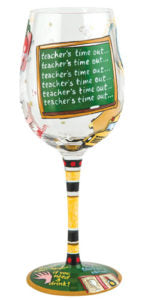 Teacher's Time Out Wine Glass