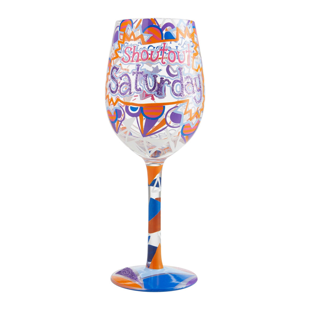 Saturday Shoutout Wine Glass by Lolita®