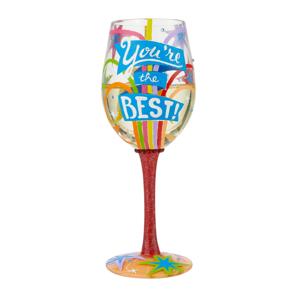 You're The Best Wine Glass by Lolita®
