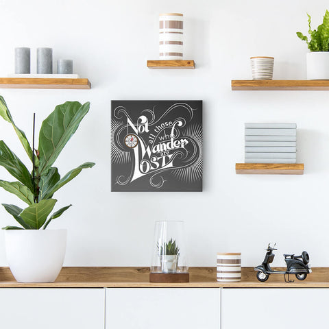 Not all those who wander are lost - quote art decor