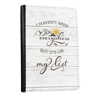 I Haven't Been Everywhere, but it's on my list Passport holder (woodgrain)