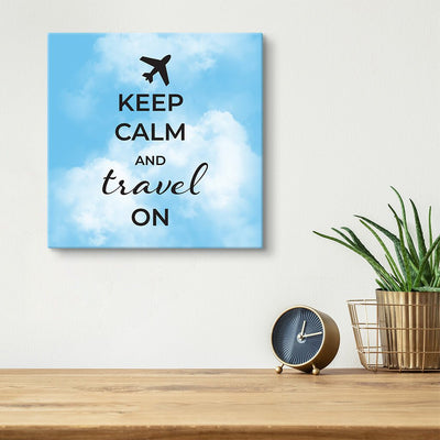 Canvas Art Print - Keep Calm and Travel On