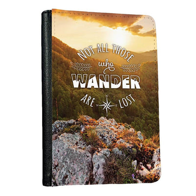 Not all who wander are lost Mountain Sun passport holder