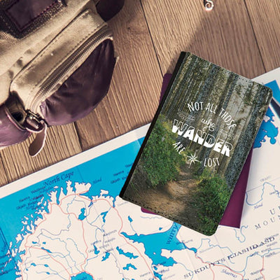 Hiking Trail Not all who wander are lost passport holder
