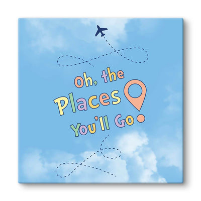 Oh, The Places You'll Go quote on canvas print