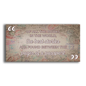 Best Stories Found Between Pages of a Passport- Canvas Wall Decor