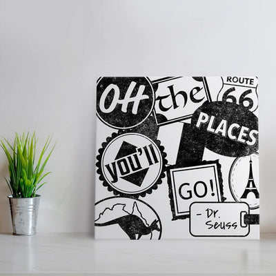 Oh the places you'll go - White & Black Quote Art