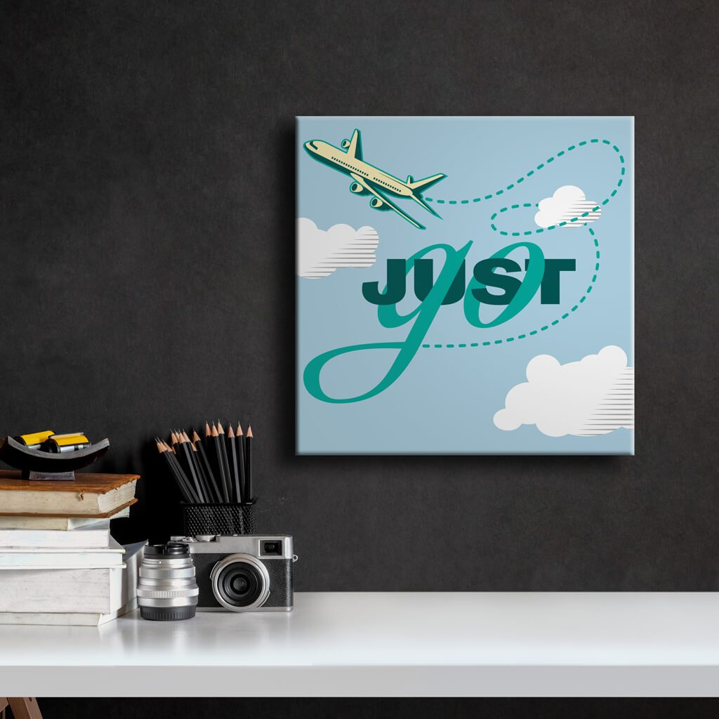 Just Go - Travel Art - with Clouds background