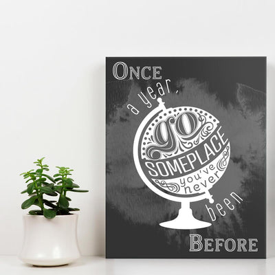 Once a year go someplace - Wall Art - Gray