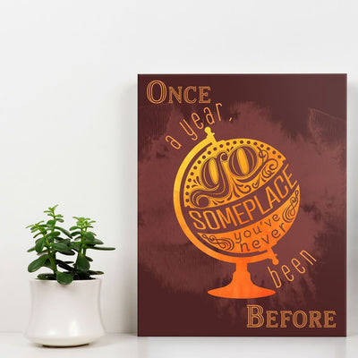 Once a year go someplace - Wall Art - Orange