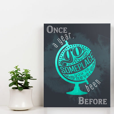 Once a year go someplace - Wall Art - Teal