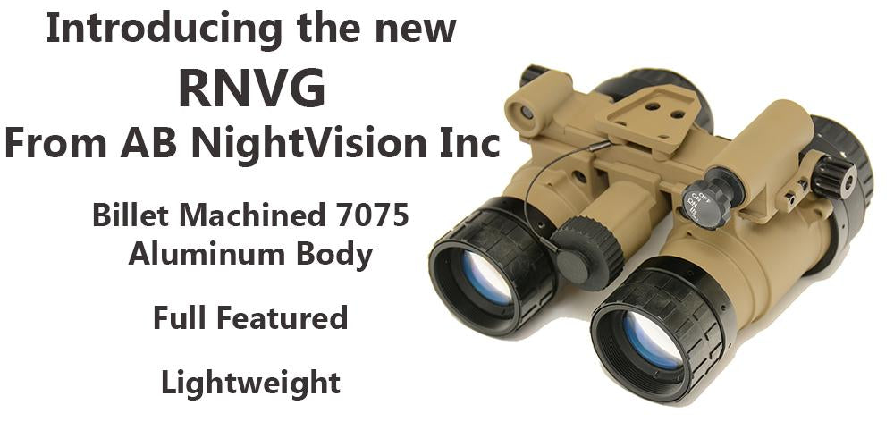 RNVG - Ruggedized Night Vision Goggle