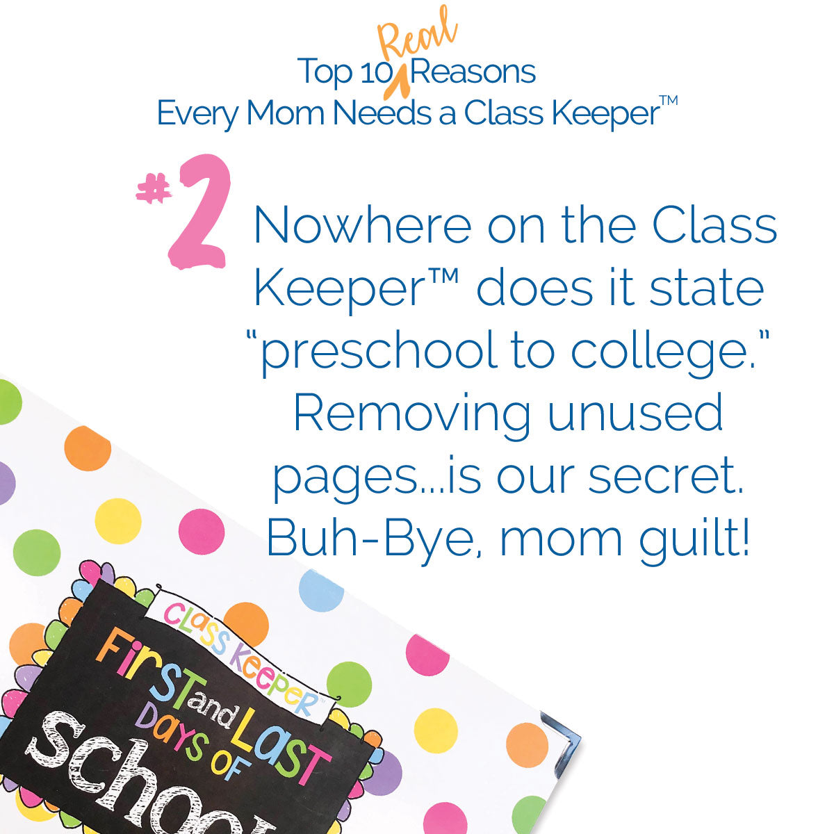 top ten reasons every mom needs a class keeper™